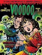The Complete Voodoo 3 (The Chilling Archives of Horror Comics)