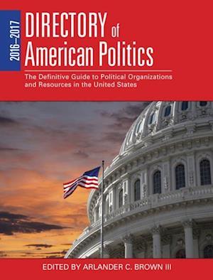 2016-2017 Directory of American Politics