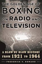 Golden Age of Boxing on Radio and Television