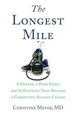 The Longest Mile af Christine Meyer