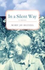 In a Silent Way af Mary Jo Hetzel