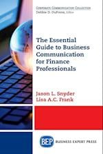 The Essential Guide to Business Communication for Finance Professionals