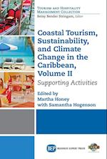 Coastal Tourism, Sustainability, and Climate Change in the Caribbean, Volume II
