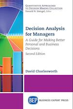 Decision Analysis for Managers, Second Edition
