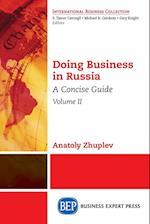 Doing Business in Russia, Volume II
