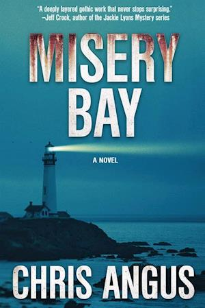 Misery Bay af Chris Angus