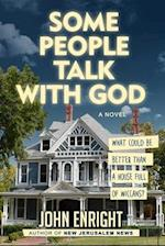 Some People Talk With God (The Dominick Chronicles)