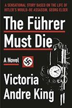 The Fuhrer Must Die