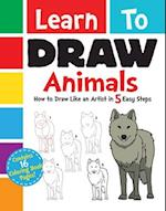Learn to Draw Animals (Learn to Draw)