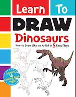 Learn to Draw Dinosaurs (Learn to Draw)
