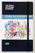 The Urban Sketching Handbook: Reportage and Documentary Drawing (The Urban Sketching Handbooks)