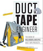 Duct Tape Engineer (Think Design Create)