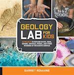 Geology Lab for Kids (Lab)