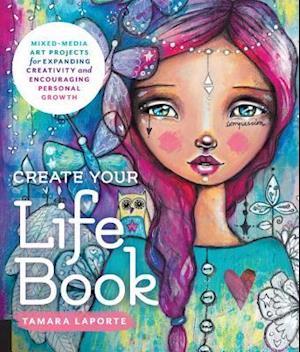 Laporte, T: Create Your Life Book
