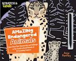 Scratch & Create: Amazing Endangered Animals (Scratch Create)