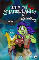 Into the Shadowlands (Monster or Die)