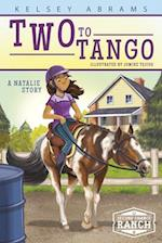 Two to Tango (Second Chance Ranch)