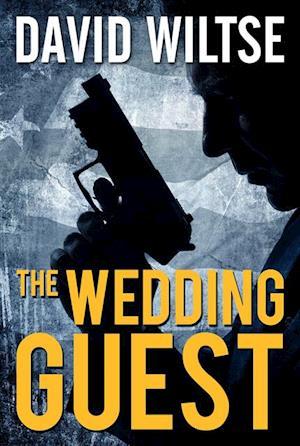 Wedding Guest af David Wiltse