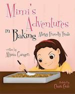 Mimi's Adventures in Baking Allergy Friendly Treats af Alyssa Gangeri