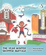 The Year Winter Skipped Buffalo