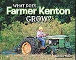 What Does Farmer Kenton Grow?