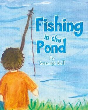 Bog, hardback Fishing in the Pond af Susanna Bell