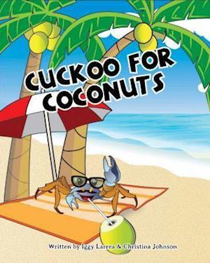 Bog, hardback Cuckoo for Coconuts af Iggy Larrea