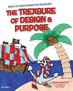 Bog, hardback The Treasure of Design and Purpose af Karen Moffett