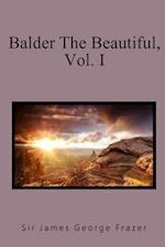 Balder the Beautiful, Vol. I. af Sir James George Frazer