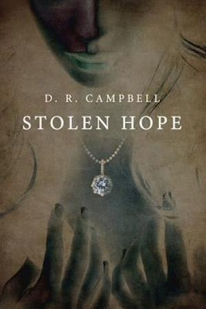 Bog, paperback Stolen Hope af D. R. Campbell