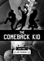 The Comeback Kid: Book 3 af Jim Pransky