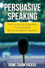 Persuasive Speaking af Bowe Packer