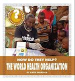 The World Health Organization (Community Connections How Do They Help)