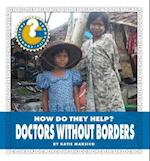 Doctors Without Borders (Community Connections How Do They Help)