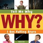 I See Falling Stars (Tell Me Why)