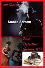 99 Cents Best Detective Stories Smoke Scream af Joe Archibald