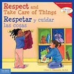 Respect and Take Care of Things / Respetar y cuidar las cosa (Learning to Get Along)