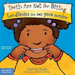 Teeth Are Not for Biting / Los dientes no son para morder (The Best Behavior)