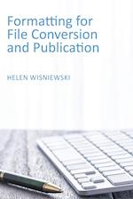 Formatting for File Conversion and Publication