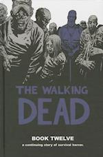 The Walking Dead 12 (Walking Dead)
