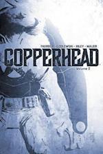 Copperhead Volume 2 af Jay Faerber