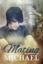 The Mating of Michael af Eli Easton