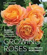 Growing Roses in the Pacific Northwest