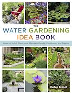 Water Gardening Idea Book