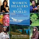 Women Healers of the World af Holly Bellebuono
