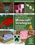 Ultimate Unofficial Guide to Strategies for Minecrafters