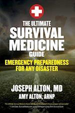Ultimate Survival Medicine Guide