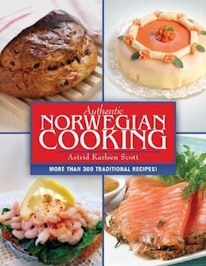 Bog, paperback Authentic Norwegian Cooking af Astrid Karlsen Scott