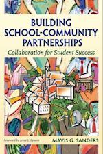 Building School-Community Partnerships af Mavis G. Sanders