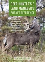 Deer Hunter's & Land Manager's Pocket Reference